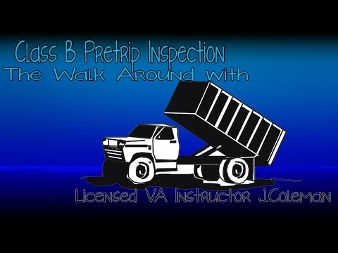 ⋆★Class B - Dump Truck - Pretrip Inspection w/ Instructor Jason Coleman★⋆★