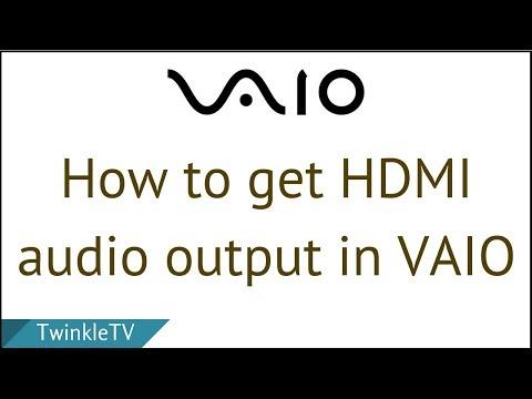 Fix Sony VAIO HDMI Audio Output Problem | No Sound through HDMI Cable