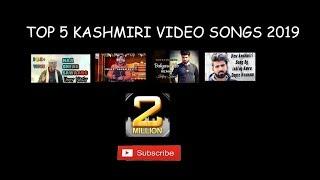 Top 5 latest kashmiri video songs 2019 - viral