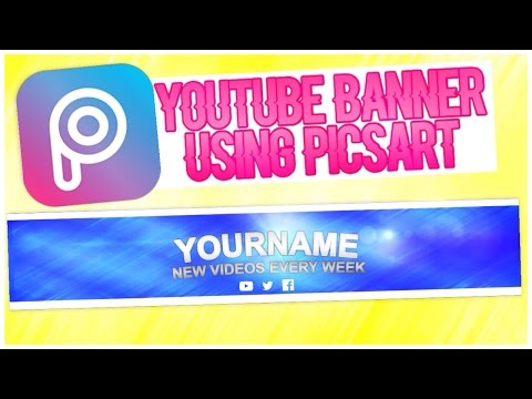 Easy Youtube Banner Using PicsArt (Channel Art)