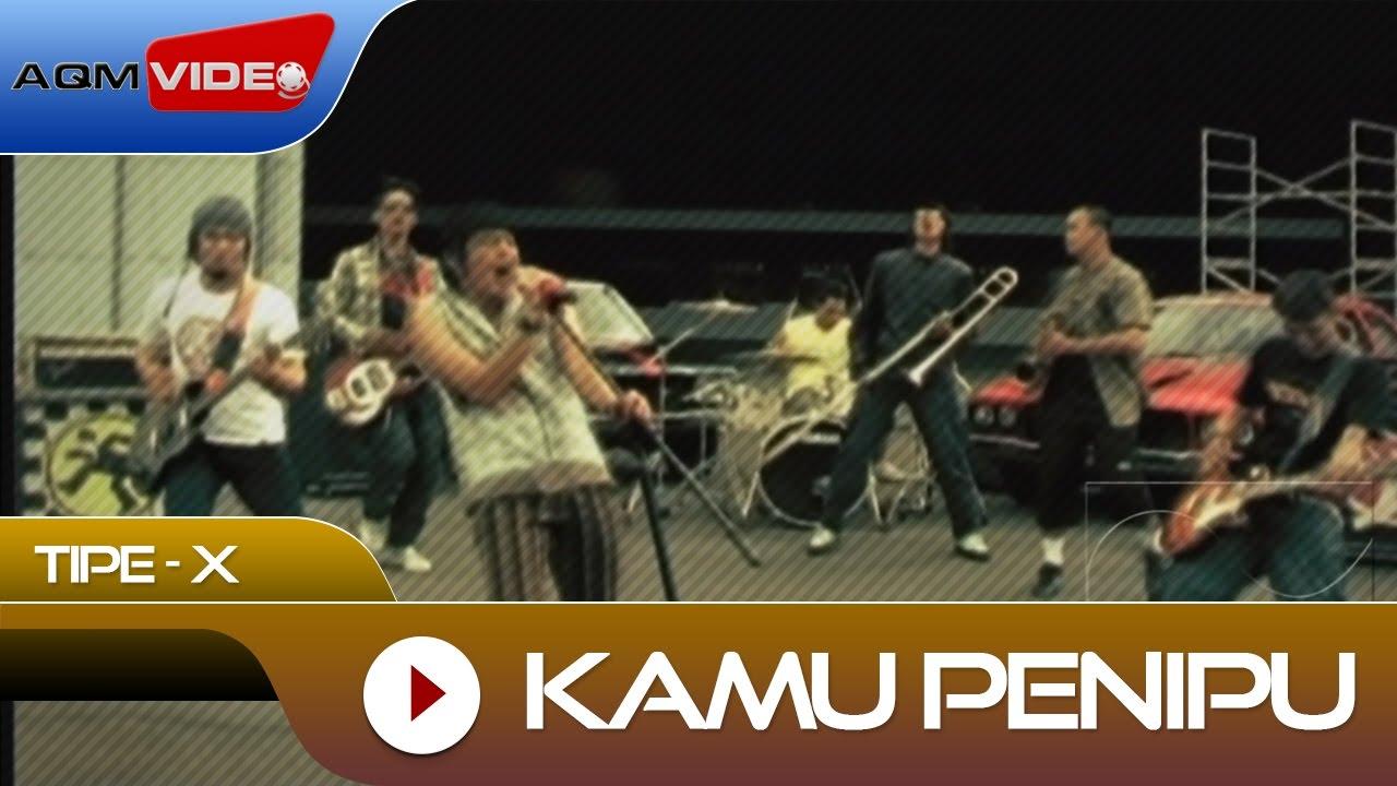 Download Tipe-X - Kamu Penipu   Official Video MP3 Gratis