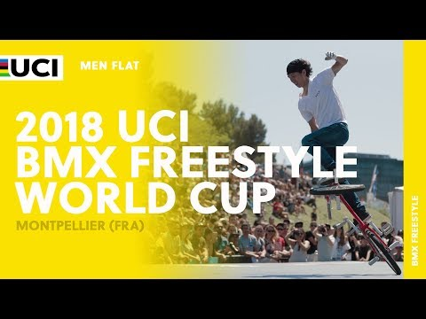 2018 UCI BMX Freestyle World Cup - Montpellier (FRA) / Men Flat