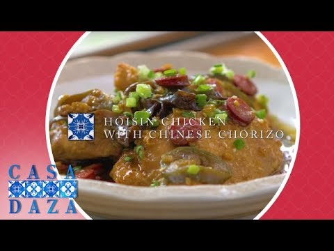 Hoisin Chicken with Chinese Chorizo   Casa Daza Season 2