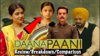 Daana Paani Trailer Breakdown - Review - Comparison| Things You Missed| Jimmy Sheirgill