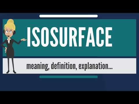 What is ISOSURFACE? What does ISOSURFACE mean? ISOSURFACE meaning, definition & explanation