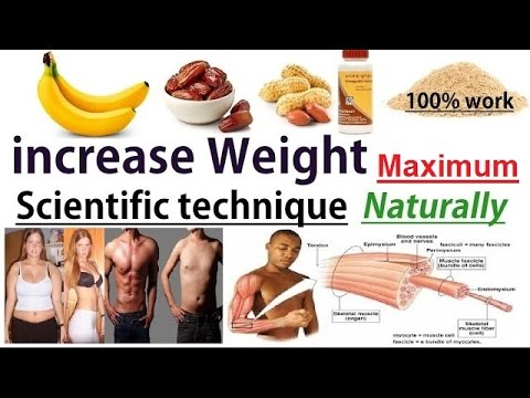 increase weight maximum in just  1 month by scientific technique 100% for male and female
