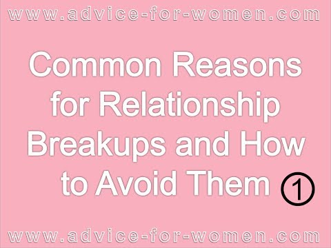 Advice for Women | Common Reasons for Relationship Breakups and How to Avoid Them #1