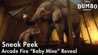 "Dumbo | Arcade Fire ""Baby Mine"" Reveal"