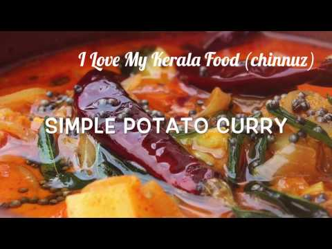 Simple Potato Curry (Side Dish for Chapathi/Appam)- chinnuz' I Love My Kerala Food