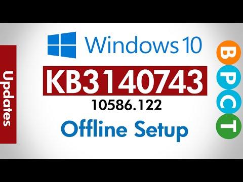 Fix KB3140743 Installation | Offline Download |Windows 10