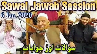 [06 Jan, 2020] Sawal Jawab Session By Maulana Makki Al Hijazi | Islamic Group