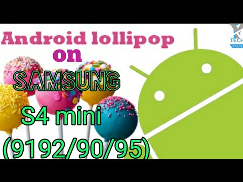 How to Install lollipop on s4 mini duos(GT-i9192/90/95)