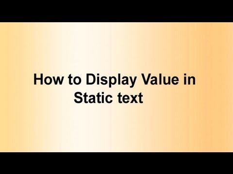 How to Display Value in Static text