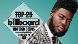 Top 25 • US R&B Songs • February 24, 2018 | Billboard-Charts