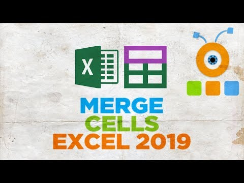 How to Merge Cells in Excel 2019