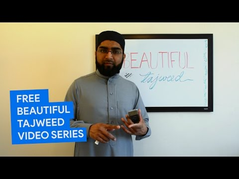 Learn Tajweed: Free 1/4 Part Tajweed Video Series for ALL AGES!
