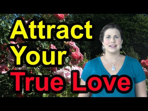 Attract Your True Love - Tapping with the S.T.A.R. System