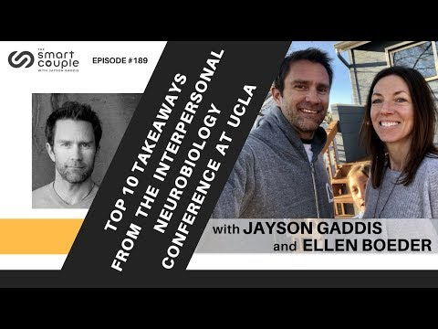 Top 10 Takeaways From The Interpersonal Neurobiology Conference at UCLA - Jayson & Ellen -  SC 189