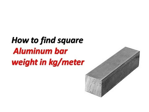 Aluminum solid  square bar weight in kg /m