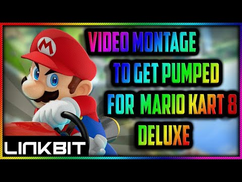 MARIO KART 8 MONTAGE FOR MK8 DELUXE
