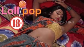 Lollipop    ললিপপ    18+ Bangla Short Film    Bengali Short Film