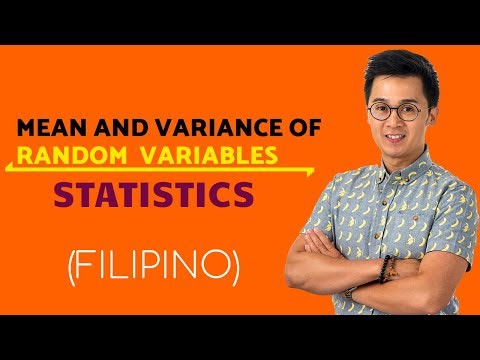 STATISTICS: Mean and Variance of Random Variables in Filipino