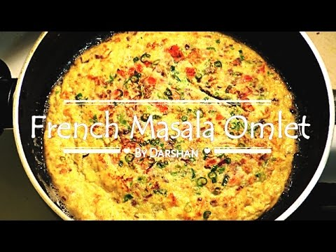 French Masala omelette !! Best Restaurant Style Masala Omelet - मसाला आमलेट !! By Darshan