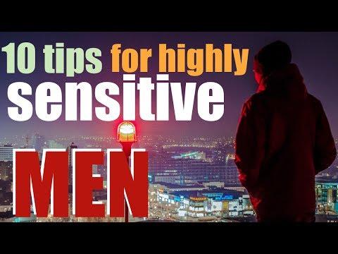 10 tips for highly sensitive men - male HSP