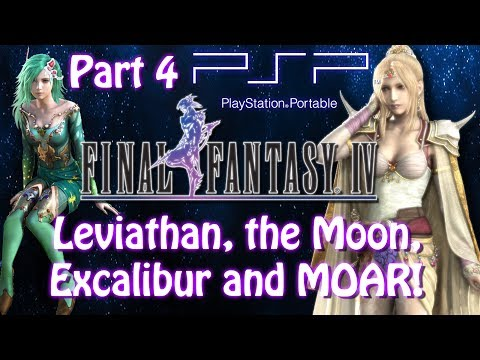 [PSP]Final Fantasy IV[Part 4]Leviathan, the Moon, Excalibur and MOAR! Live Stream Archive
