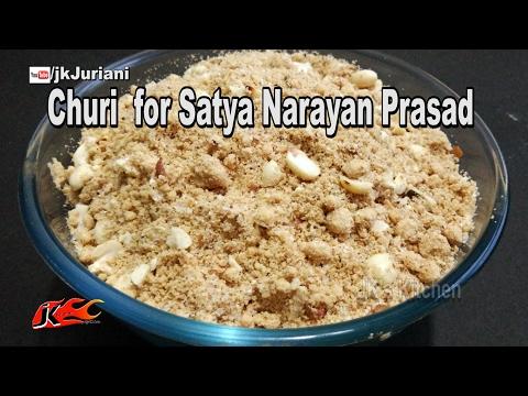 Churi  for Satya Narayan Prasad |  Sindhi Food Recipe by JK's Kitchen 065