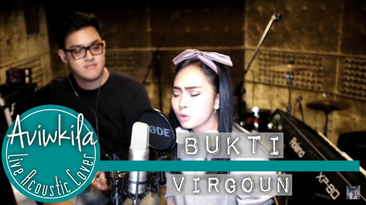 Virgoun - Bukti (Aviwkila LIVE Cover)