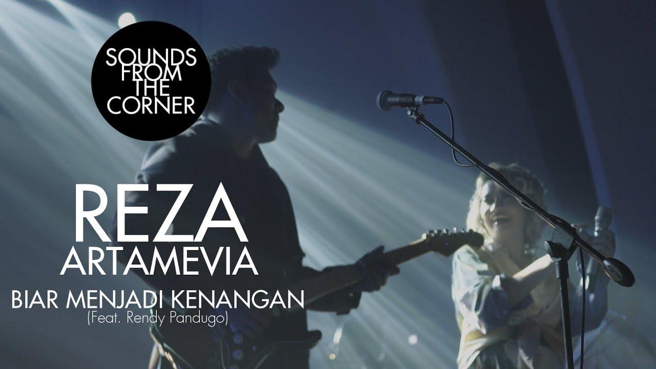 Download Reza Artamevia - Biar Menjadi Kenangan (Feat. Rendy Pandugo) | Sounds From The Corner Live #30 MP3 Gratis