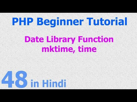 48 - PHP Date Function - custom time, epoch time, time in seconds