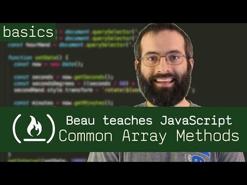 Common Array Methods - Beau teaches JavaScript