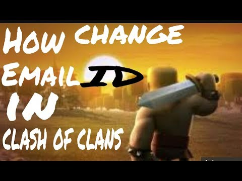 How to change Clans Of Clans Gmail Account  (Must Watch )