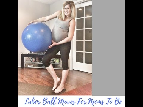 Nesting School - Labor Ball Moves For Moms To Be
