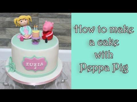 How to make a cake with Peppa Pig / Jak zrobić tort ze świnką Peppą