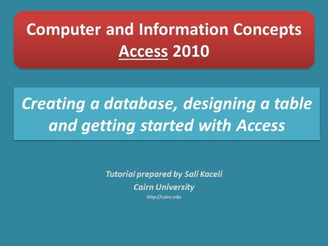 2. Access 2010: Creating a database with one table