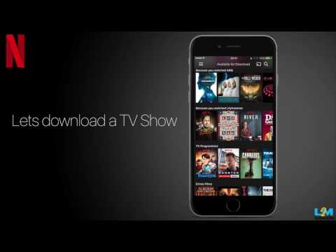 Netflix Tutorial   How to Download Netflix movies and TV Show