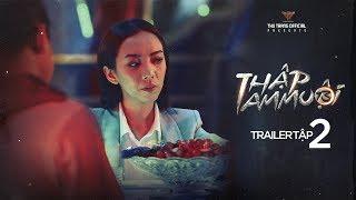 THẬP TAM MUỘI - Trailer Tập 2 | Thu Trang, Tiến Luật, Khương Ngọc, BB Trần, Diệu Nhi, La Thành