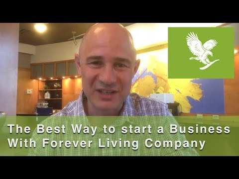 The Best Way to Start a Business with Forever Living