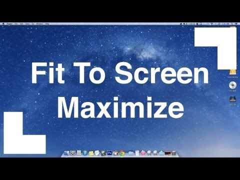 Maximize Like Windows On Mac OSX - Fit To Screen