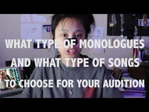 How To Pick Monologues & Songs For Your Audition