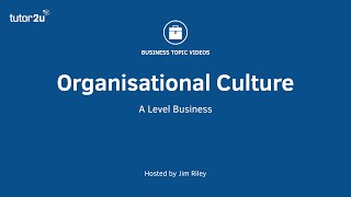 Organisational Culture (Overview)