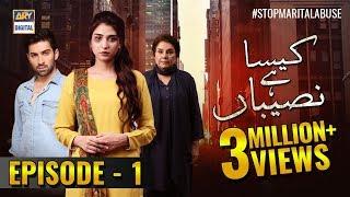 Kaisa Hai Naseeban Episode 1 - 9th January 2019 - ARY Digital [Subtitle Eng]