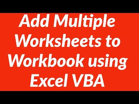 Add Multiple Worksheets to Excel Workbook using VBA
