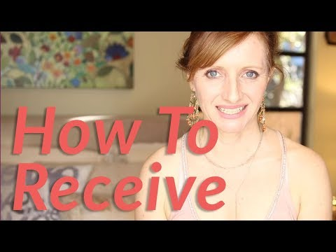 How To Receive More -  And Increase Feminine Power