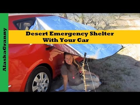 Desert Emergency Shelter With Your Car