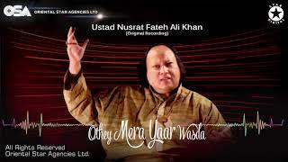 Othey Mera Yaar Wasda | Nusrat Fateh Ali Khan | complete full version | OSA Worldwide