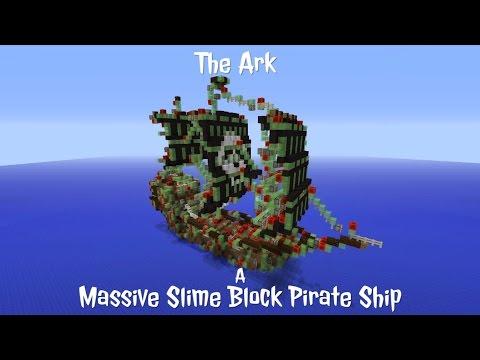 The Ark - A Massive Slime Block Pirate Ship In Minecraft